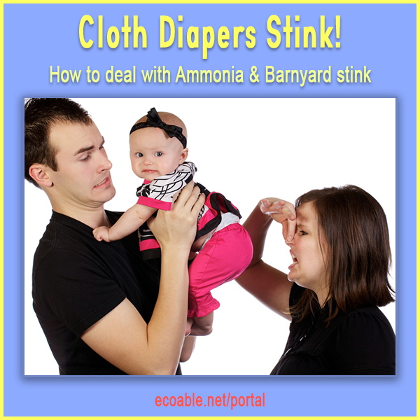 Why cloth diapers stink and how to fix it?